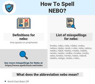 nebo, spellcheck nebo, how to spell nebo, how do you spell nebo, correct spelling for nebo
