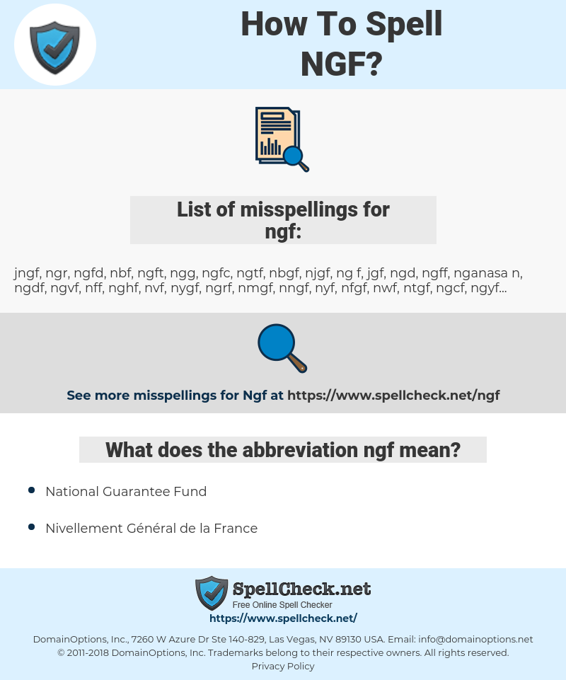 ngf, spellcheck ngf, how to spell ngf, how do you spell ngf, correct spelling for ngf