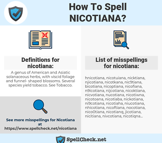 nicotiana, spellcheck nicotiana, how to spell nicotiana, how do you spell nicotiana, correct spelling for nicotiana