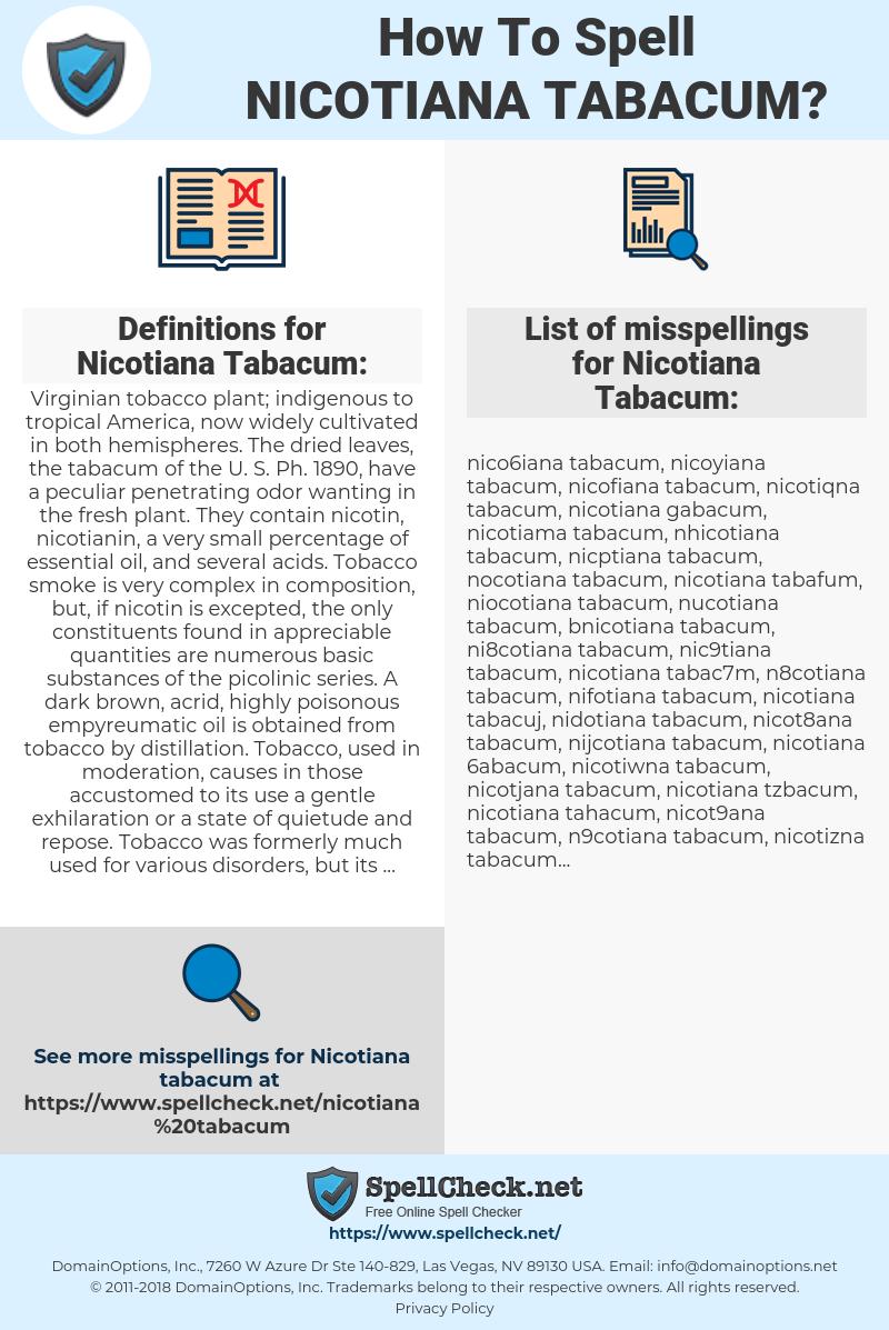 Nicotiana Tabacum, spellcheck Nicotiana Tabacum, how to spell Nicotiana Tabacum, how do you spell Nicotiana Tabacum, correct spelling for Nicotiana Tabacum