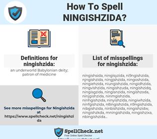 ningishzida, spellcheck ningishzida, how to spell ningishzida, how do you spell ningishzida, correct spelling for ningishzida