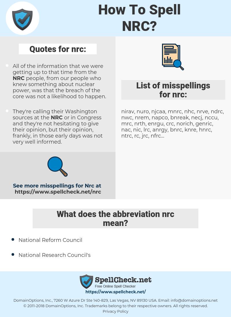 nrc, spellcheck nrc, how to spell nrc, how do you spell nrc, correct spelling for nrc