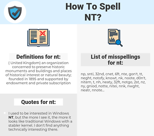 nt, spellcheck nt, how to spell nt, how do you spell nt, correct spelling for nt