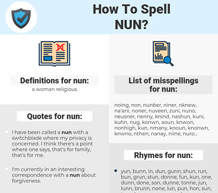 nun, spellcheck nun, how to spell nun, how do you spell nun, correct spelling for nun