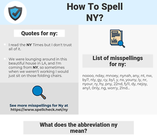 ny, spellcheck ny, how to spell ny, how do you spell ny, correct spelling for ny