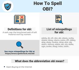 obi, spellcheck obi, how to spell obi, how do you spell obi, correct spelling for obi
