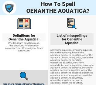 Oenanthe Aquatica, spellcheck Oenanthe Aquatica, how to spell Oenanthe Aquatica, how do you spell Oenanthe Aquatica, correct spelling for Oenanthe Aquatica
