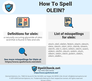 olein, spellcheck olein, how to spell olein, how do you spell olein, correct spelling for olein