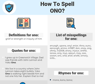 ono, spellcheck ono, how to spell ono, how do you spell ono, correct spelling for ono