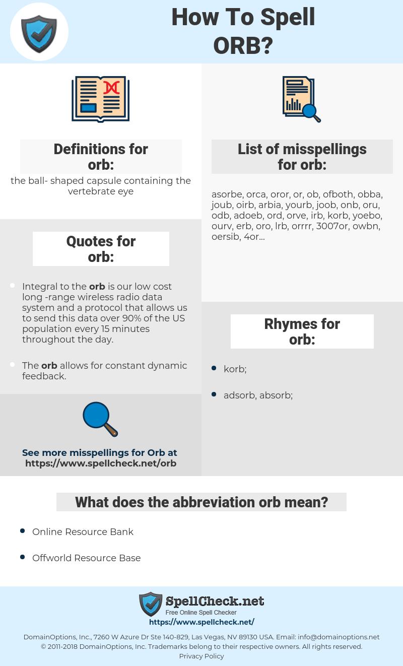 orb, spellcheck orb, how to spell orb, how do you spell orb, correct spelling for orb
