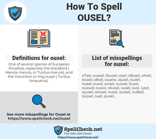 ousel, spellcheck ousel, how to spell ousel, how do you spell ousel, correct spelling for ousel