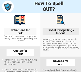 out, spellcheck out, how to spell out, how do you spell out, correct spelling for out