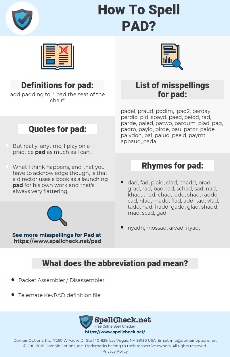 pad, spellcheck pad, how to spell pad, how do you spell pad, correct spelling for pad
