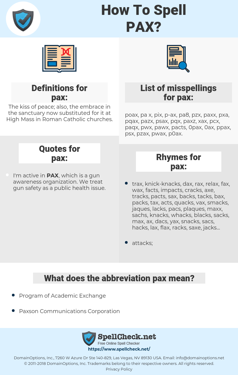 pax, spellcheck pax, how to spell pax, how do you spell pax, correct spelling for pax