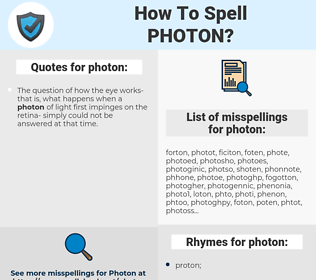 photon, spellcheck photon, how to spell photon, how do you spell photon, correct spelling for photon