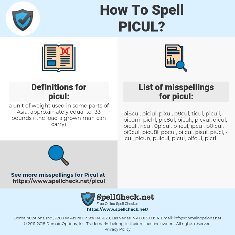 picul, spellcheck picul, how to spell picul, how do you spell picul, correct spelling for picul