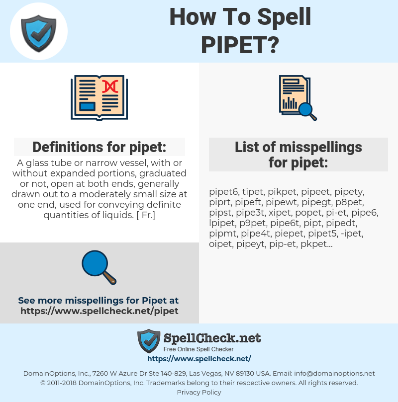 pipet, spellcheck pipet, how to spell pipet, how do you spell pipet, correct spelling for pipet