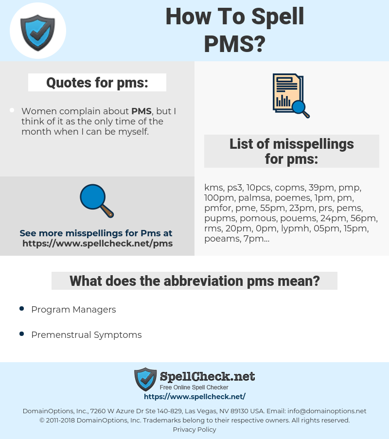 pms, spellcheck pms, how to spell pms, how do you spell pms, correct spelling for pms
