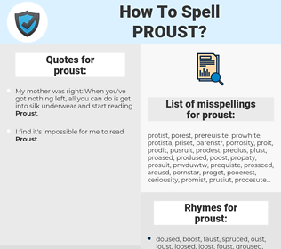proust, spellcheck proust, how to spell proust, how do you spell proust, correct spelling for proust