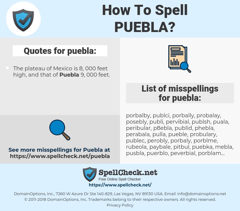 puebla, spellcheck puebla, how to spell puebla, how do you spell puebla, correct spelling for puebla