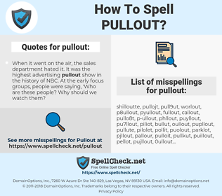 pullout, spellcheck pullout, how to spell pullout, how do you spell pullout, correct spelling for pullout