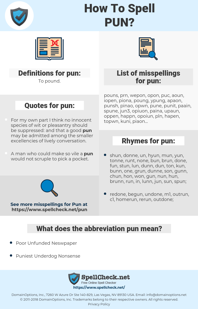 pun, spellcheck pun, how to spell pun, how do you spell pun, correct spelling for pun