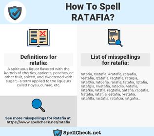 ratafia, spellcheck ratafia, how to spell ratafia, how do you spell ratafia, correct spelling for ratafia