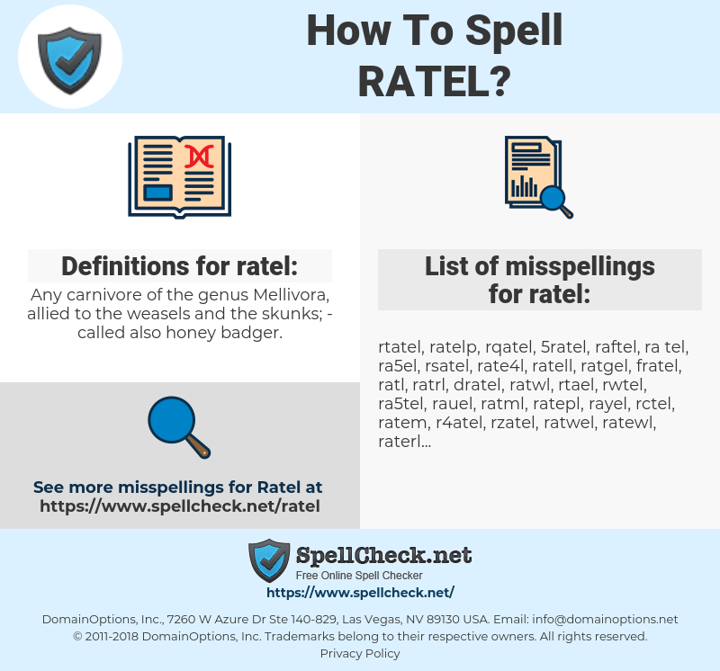 ratel, spellcheck ratel, how to spell ratel, how do you spell ratel, correct spelling for ratel