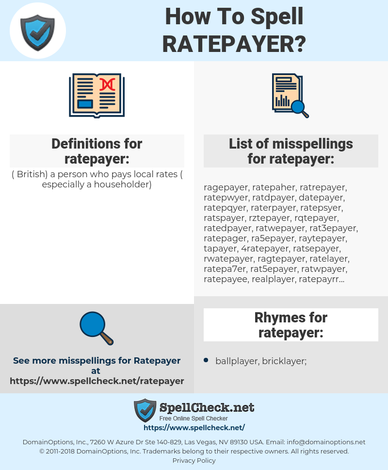 ratepayer, spellcheck ratepayer, how to spell ratepayer, how do you spell ratepayer, correct spelling for ratepayer