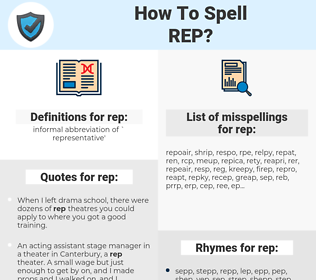 rep, spellcheck rep, how to spell rep, how do you spell rep, correct spelling for rep
