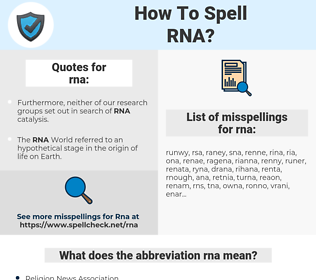 rna, spellcheck rna, how to spell rna, how do you spell rna, correct spelling for rna