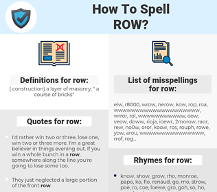 row, spellcheck row, how to spell row, how do you spell row, correct spelling for row