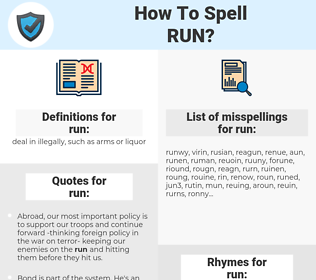 run, spellcheck run, how to spell run, how do you spell run, correct spelling for run