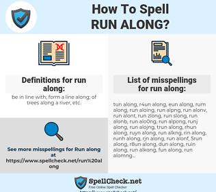 run along, spellcheck run along, how to spell run along, how do you spell run along, correct spelling for run along