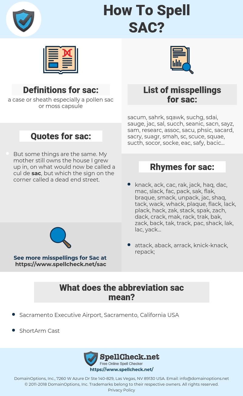 sac, spellcheck sac, how to spell sac, how do you spell sac, correct spelling for sac