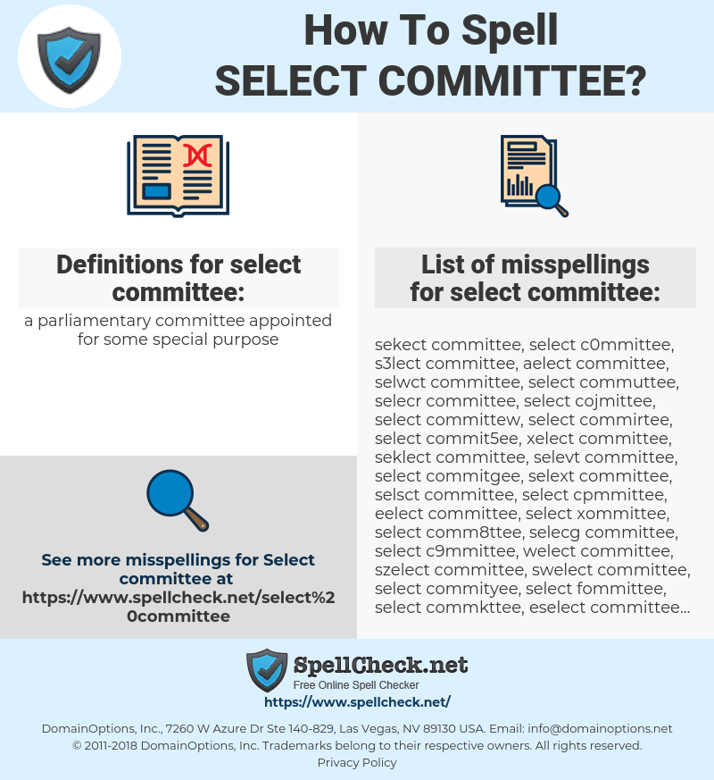 select committee, spellcheck select committee, how to spell select committee, how do you spell select committee, correct spelling for select committee
