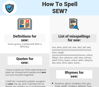 sew, spellcheck sew, how to spell sew, how do you spell sew, correct spelling for sew