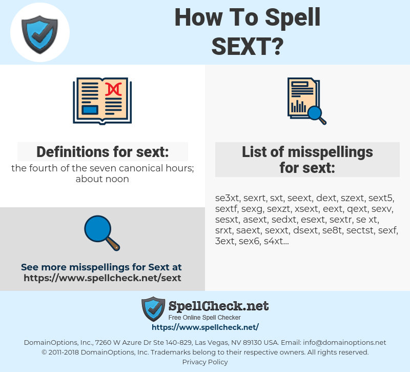 sext, spellcheck sext, how to spell sext, how do you spell sext, correct spelling for sext