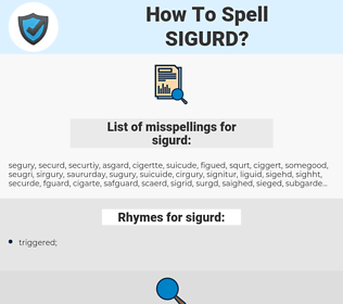 sigurd, spellcheck sigurd, how to spell sigurd, how do you spell sigurd, correct spelling for sigurd