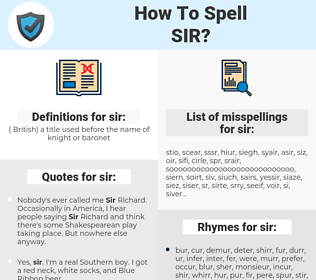 sir, spellcheck sir, how to spell sir, how do you spell sir, correct spelling for sir