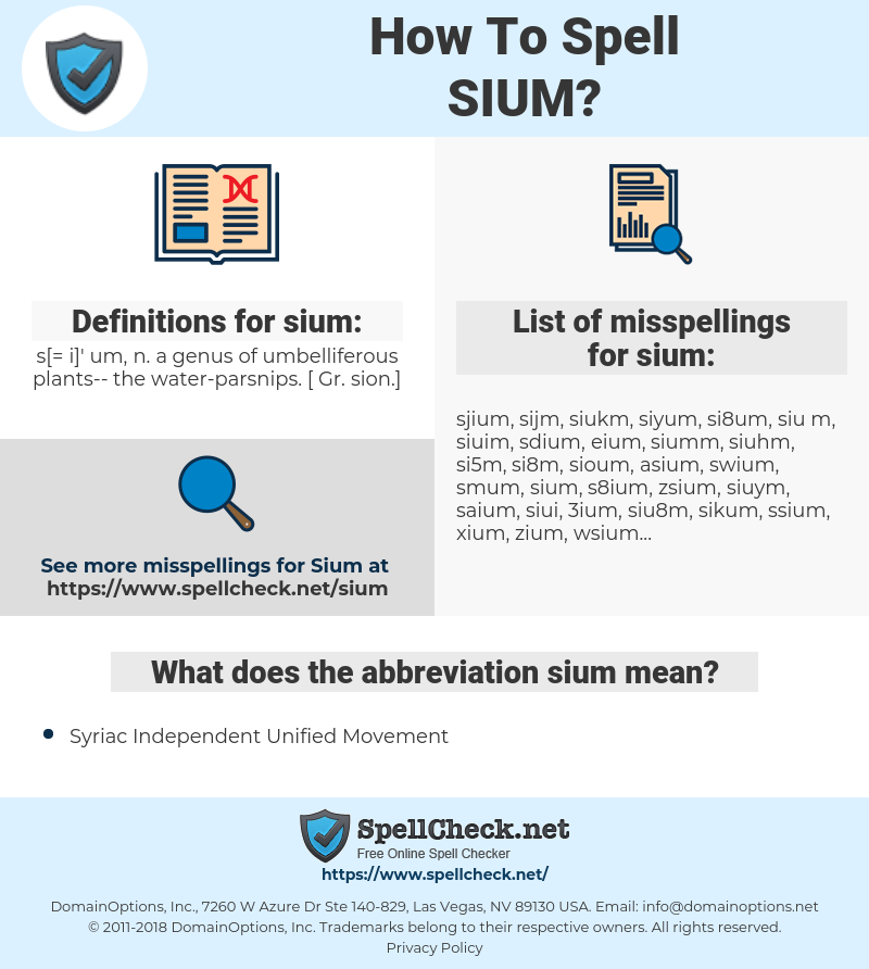 sium, spellcheck sium, how to spell sium, how do you spell sium, correct spelling for sium