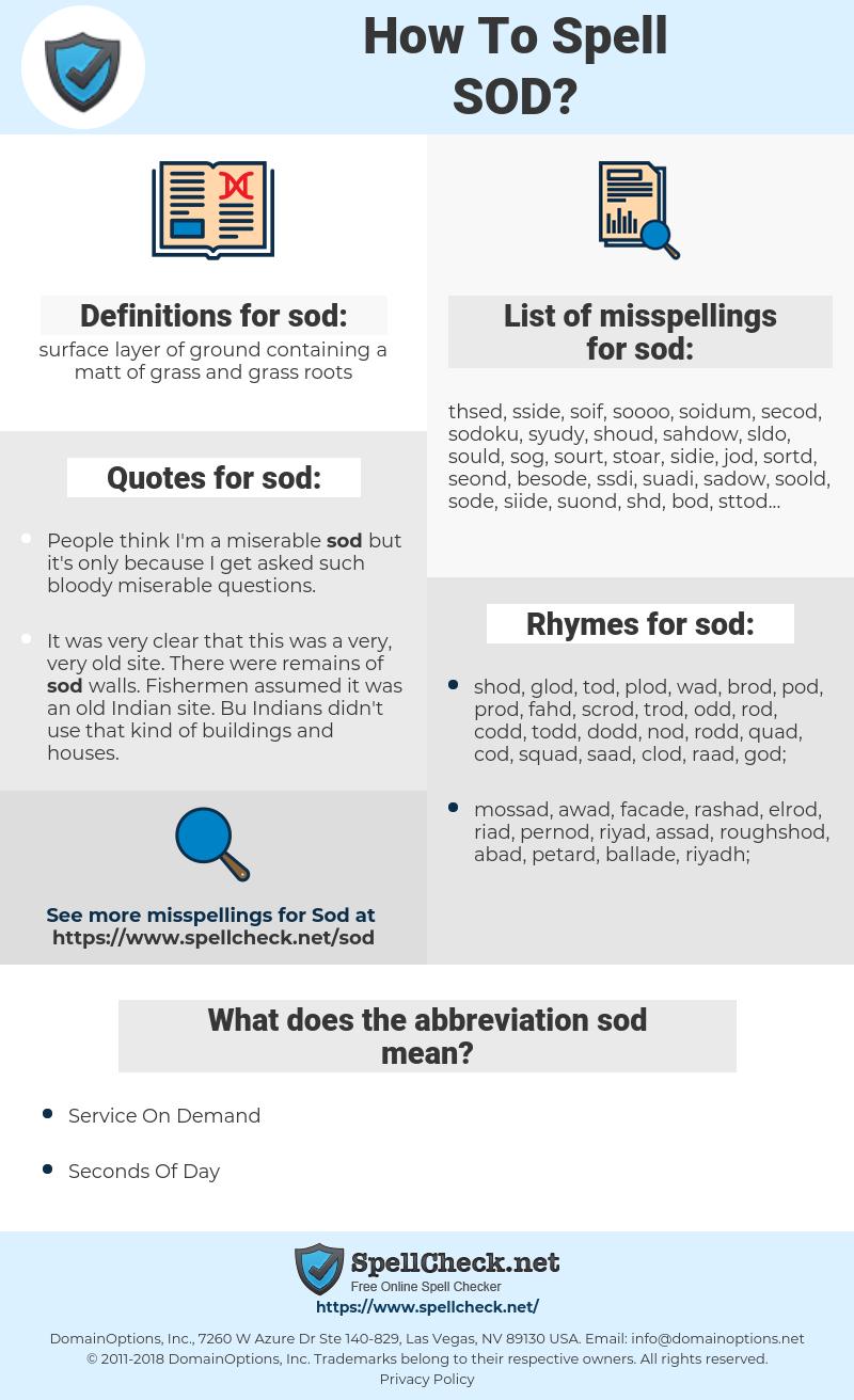 sod, spellcheck sod, how to spell sod, how do you spell sod, correct spelling for sod