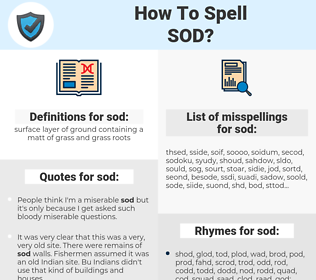 sod, spellcheck sod, how to spell sod, how do you spell sod, correct spelling for sod