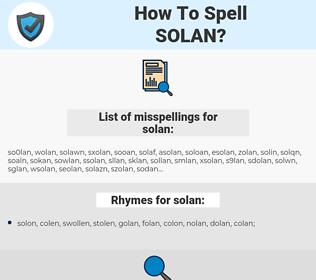 solan, spellcheck solan, how to spell solan, how do you spell solan, correct spelling for solan