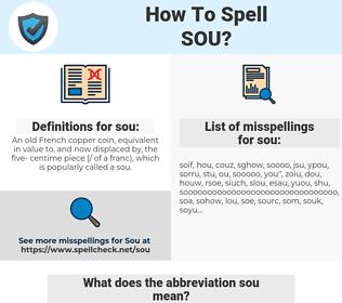 sou, spellcheck sou, how to spell sou, how do you spell sou, correct spelling for sou