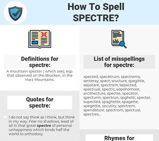 spectre, spellcheck spectre, how to spell spectre, how do you spell spectre, correct spelling for spectre