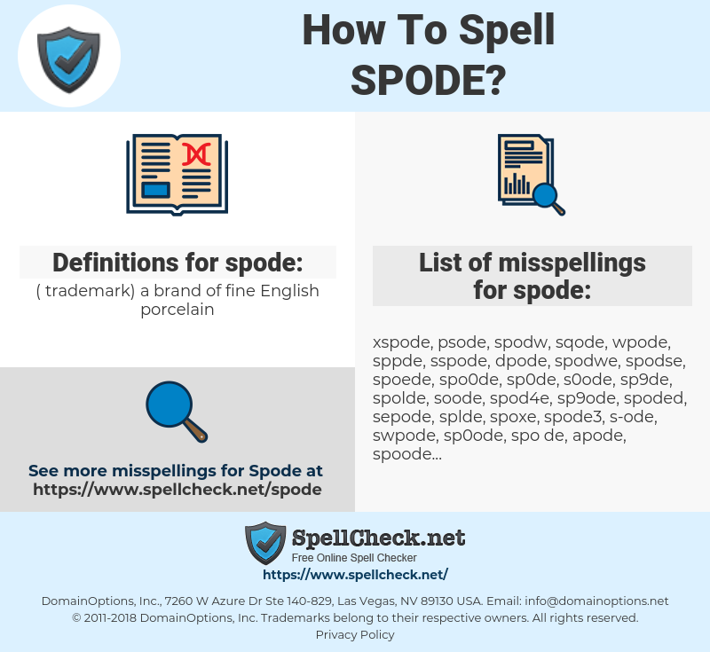 spode, spellcheck spode, how to spell spode, how do you spell spode, correct spelling for spode