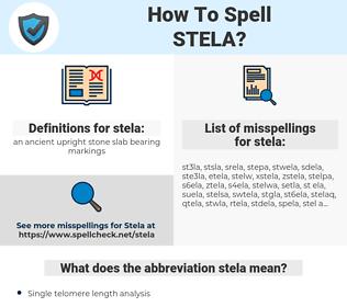 stela, spellcheck stela, how to spell stela, how do you spell stela, correct spelling for stela