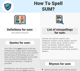 sum, spellcheck sum, how to spell sum, how do you spell sum, correct spelling for sum