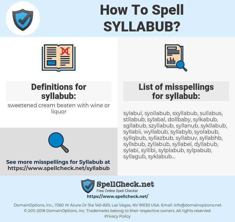 syllabub, spellcheck syllabub, how to spell syllabub, how do you spell syllabub, correct spelling for syllabub
